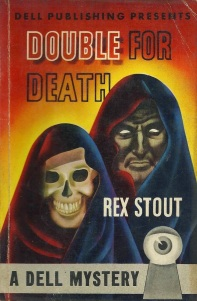 16 Rex Stout~DOUBLE FOR DEATH~1943 Vintage DELL MAPBACK