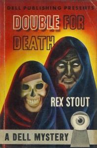 16 Rex Stout~DOUBLE FOR DEATH~1943 Vintage DELL MAPBACK