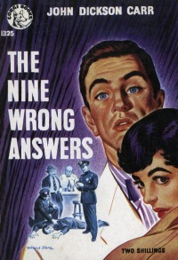 The Nine Wrong Answers by John Dickson Carr, Corgi Books 1325, 1956