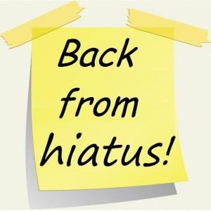 back-from-hiatus