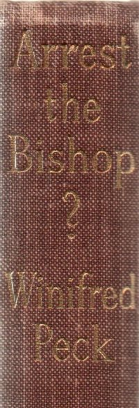 peck-winifred-arrest-the-bishop-spine-cropped
