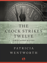the-clock-strikes-twelve-ebook-by-patricia-wentworth