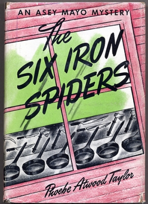 The Six Iron Spiders, Phoebe Atwood Taylor