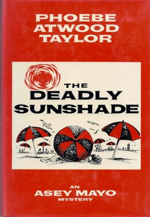 The Deadly Sunshade, Phoebe Atwood Taylor, a Norton reprint
