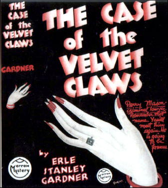 The Case of the Velvet Claws, Erle Stanley Gardner