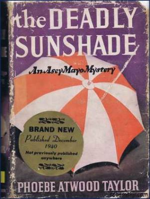 The Deadly Sunshade, Phoebe Atwood Taylor