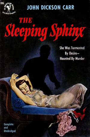 The Sleeping Sphinx, John Dickson Carr