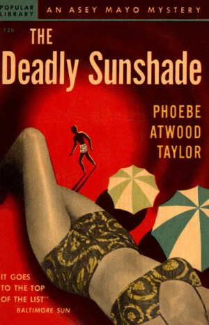 The Deadly Sunshade, Phoebe Atwood Taylor, Popular Library #126