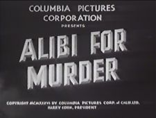 Alibi for Murder, 1936