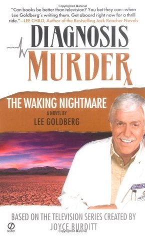 Lee Goldberg, The Waking Nightmare, Diagnosis Murder