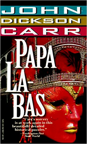 John Dickson Carr, Papa La-bas