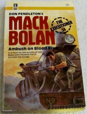 Don Pendleton, The Executioner #56, Ambush on Blood River