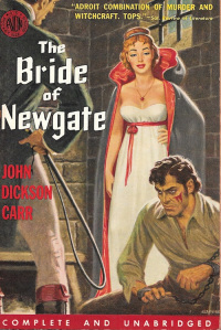 the bride of Newgate, John Dickson Carr