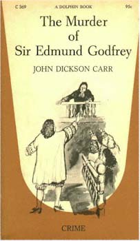 The murder of Sir Edmund Godfrey, John Dickson Carr