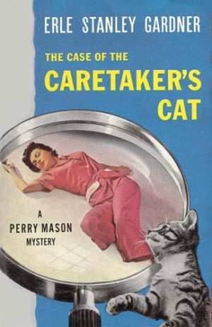 Perry Mason, The Case of the Caretaker's Cat (1935)